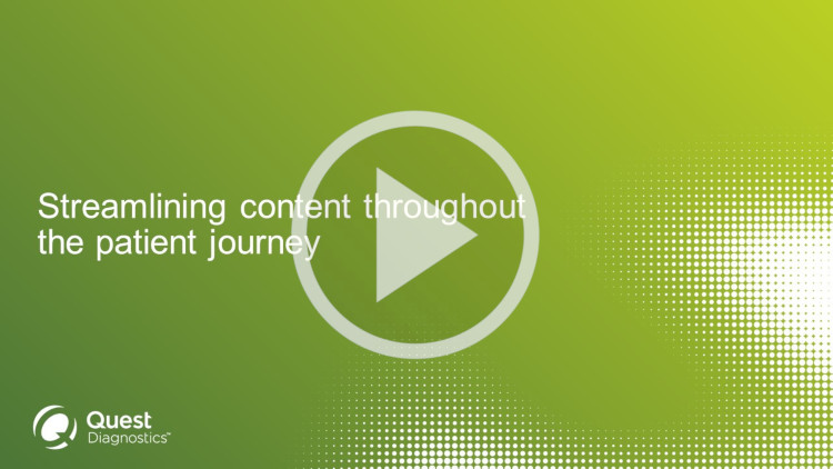 Streamline content throughout the patient journey